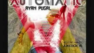 Watch Ryan Pugal Automatic video