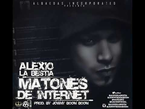 Matones De Internet - Alexio La Bestia ' Alqaedas Incorporated' Reggaeton 2013 HD