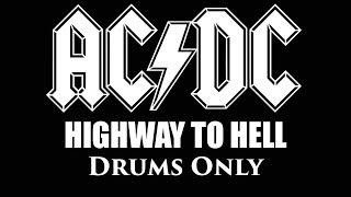 ACDC Highway To Hell DRUMS ONLY