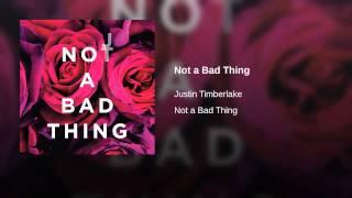Download Lagu Not a Bad Thing Gratis STAFABAND