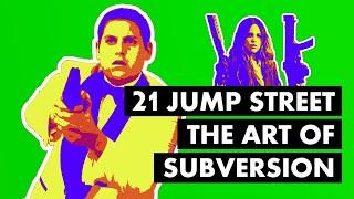 21 Jump Street - The Art Of Subversion [Video Essay]