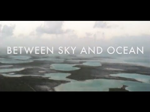 Kiritimati - Christmas Island Documentary - Between Sky and Ocean