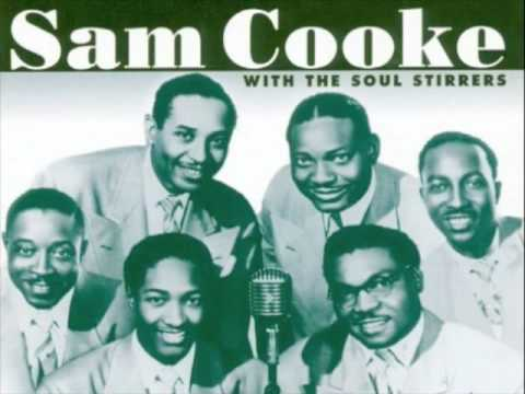 Sam Cooke and the Soul Stirrers - Nearer My God To Thee