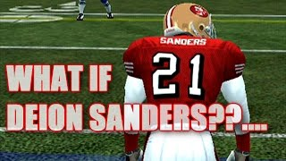 WHAT IF DEION SANDERS PLAYED WR WITH JERRY RICE - ESPN NFL 2K5 GAMEPLAY