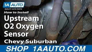 How To Install Upstream O2 Oxygen Sensor 2000-06 Chevy Suburban 5.3L