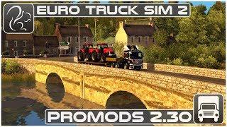 ProMods 2.30 Review (Euro Truck Simulator 2)