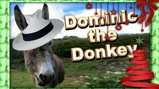 name - Dominique The Christmas Donkey