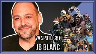 "Voice Actor Spotlight - ""JB Blanc"""