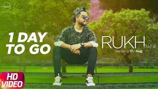 download lagu 1 Day To Go  Rukh  Akhil  gratis