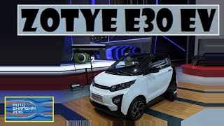 Zotye E30 EV, live photos at Auto Shanghai 2015