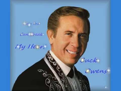 Buck Owens - Only You (Can Break My Heart)