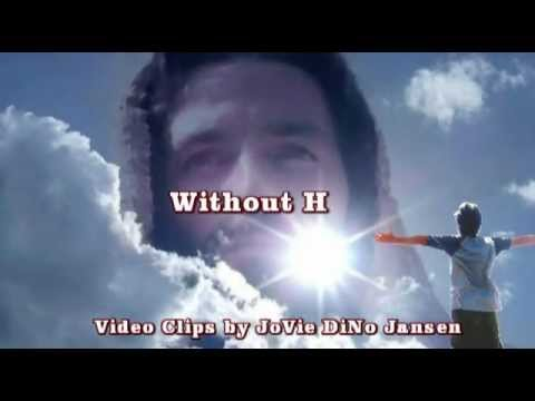 Without Him © Clips By Jovie DiNo Jansen