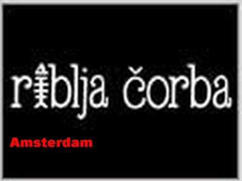 Riblja Corba - Amsterdam