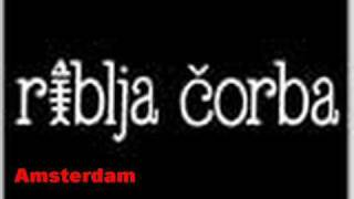 Watch Riblja Corba Amsterdam video
