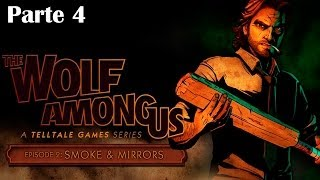 The Wolf Among Us - Episodio 2 - Parte 4 Walkthrough - Español (PC Gameplay HD)