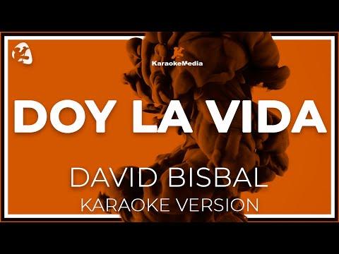 David Bisbal - Doy La Vida (Karaoke)