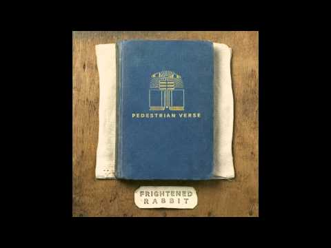 December's Traditions - Frightened Rabbit
