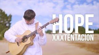 Download Lagu XXXTENTACION - Hope - Fingerstyle Guitar Cover Gratis STAFABAND