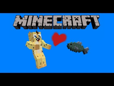 Minecraft - Fishy and Me