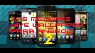 Las mejores live wallpapers para android 2