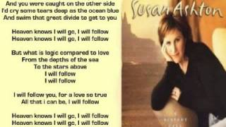 Watch Susan Ashton I Will Follow video
