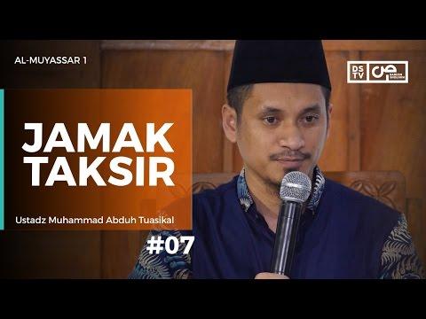 Al-Muyassar (07) : Jamak Taksir - Ustadz M Abduh Tuasikal