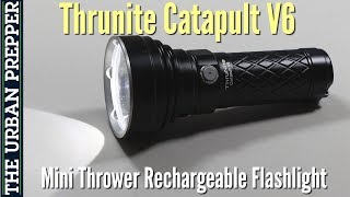 ThruNite Catapult V6 Flashlight Review