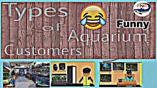 Types of Aquarium shop Customers 🔥  😂 funny   by fish.n.ansari