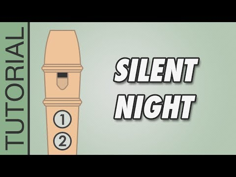 Silent Night - Recorder Notes Tutorial