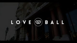 Love Ball RIVIERA 2013 - Naked Heart Foundation