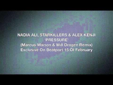 Nadia ali starkillers alex kenji pressure marcus for Alex kunnari lifter maison dragen remix