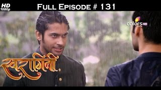 Swaragini - 31st August 2015 - स्वरागिनी - Full Episode (HD)