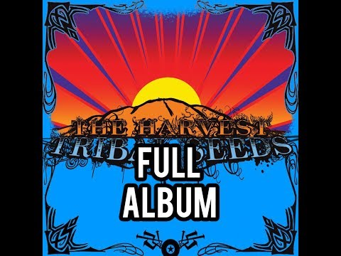 Tribal Seeds The Harvest FULL ALBUM