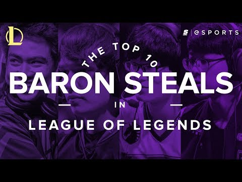 The Top 10 Most Insane Baron Steals in League of Legends