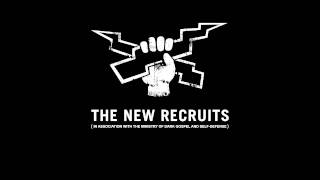 download lagu The New Recruits - What Have We Got To gratis