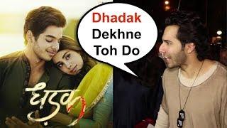 Varun Dhawan Shocking Reaction On Dhadak Movie