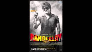 Rangeelay - Yarra Tu ft Ashim Kemson and Shipra Goyal- Rangeelay new Punjabi Movie 2013
