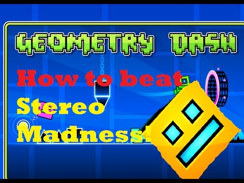 How to Beat Stereo Madness in Geometry Dash