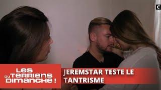 Jeremstar teste le tantrisme - Les Terriens du dimanche