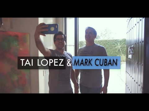 Mark Cuban & Tai Lopez: 19 Lessons From Having A Billionaire Over At The House For 4 Hours