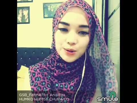 SMULE lagu india terbaik GSB_FatinAf5 feat Andi Rax - HUMKO HUMISE CHURA LO