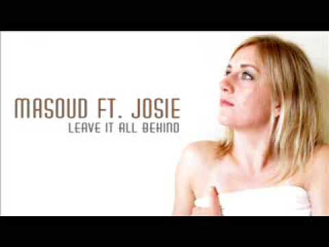 Masoud Featuring Josie - Leave It All Behind