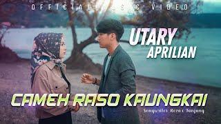 Utary ft. Aprilian - Cameh Raso Kaungkai