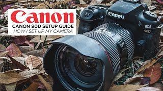 01. Canon 90D Setup Guide - How I Set Up My Camera - Settings Tutorial