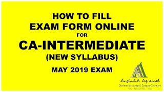 How to fill CA Intermediate (New) Exam Form Online for MAY 2019 Exam...????