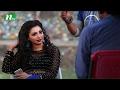 Bangla Natok Cinemawala (সিনেমাওয়ালা)   Episode 55   Sadia Jahan Prova & Azad Abul Kalam