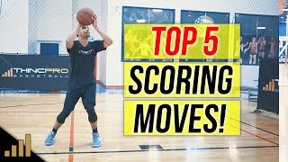 How to: Top 5 Basketball Scoring Moves for Forwards!