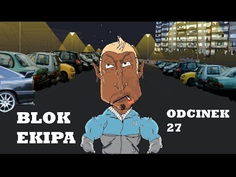 BLOK EKIPA II ODCINEK 27
