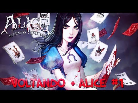 Alice: Madness Returns - Voltando #1