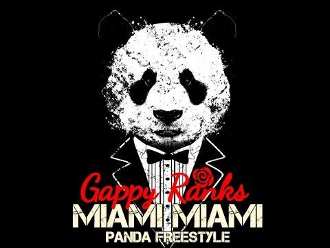 Miami Miami By Gappy Ranks - Panda Freestyle
